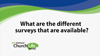 What are the different surveys available?